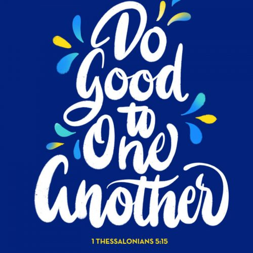 Do Good To One Another