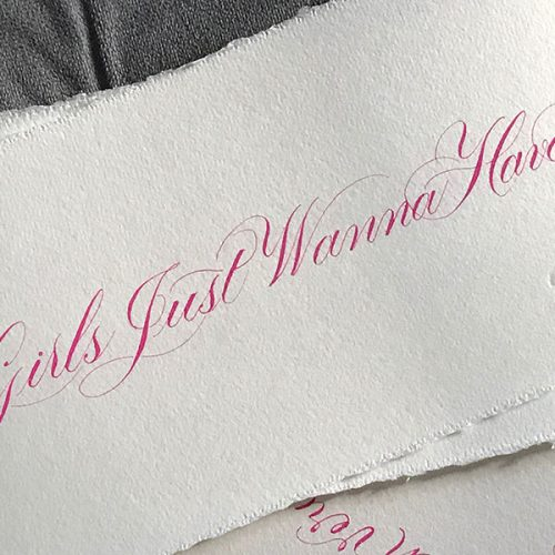 Flourished Script - Girls just want to have fun