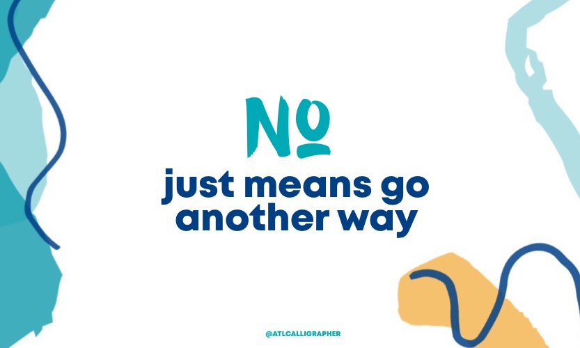 No means go another way