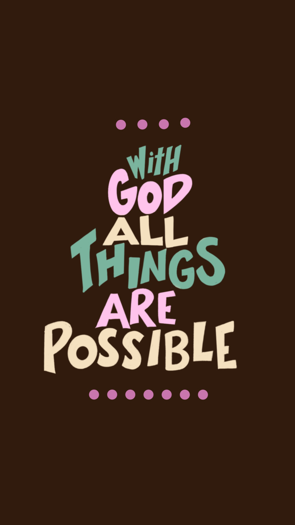 With God all things are possible phone wallpaper