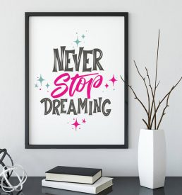 Never Stop Dreaming CBM Store